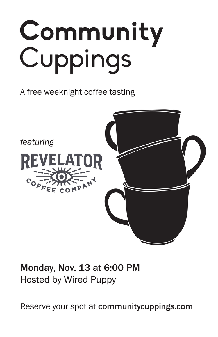 This November\'s cupping at Wired Puppy! — Community Cuppings