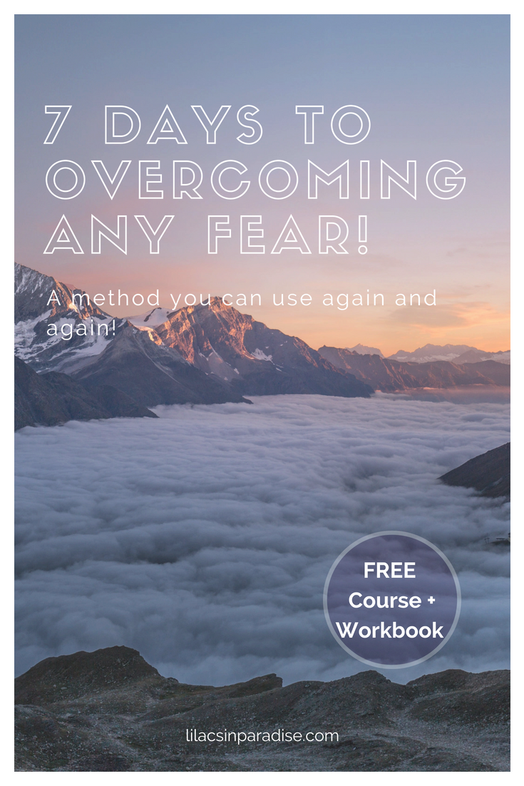 7 Days to Overcoming ANY fear!.png