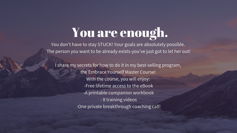 You don't have to stay STUCK! Your goals are absolutely possible. The person you want to be already exists-you've just got to let her out!I share my secrets for how to do it in my best-selling program, the Embr.jpg