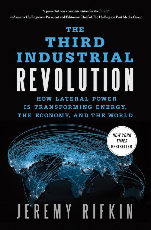 The front cover of 'The Third Industrial Revolution' (2011) by Jeremy Rifkin.