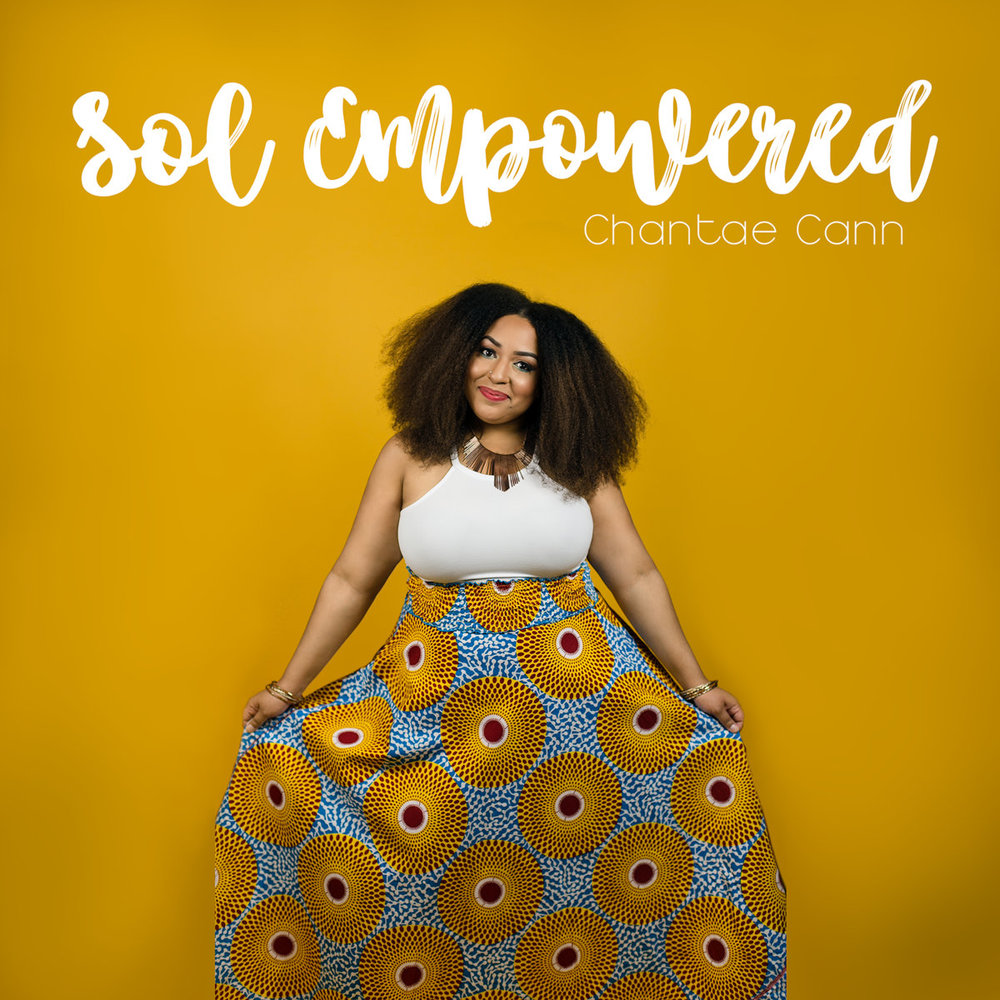 chantae_cann_sol_empowered.jpg