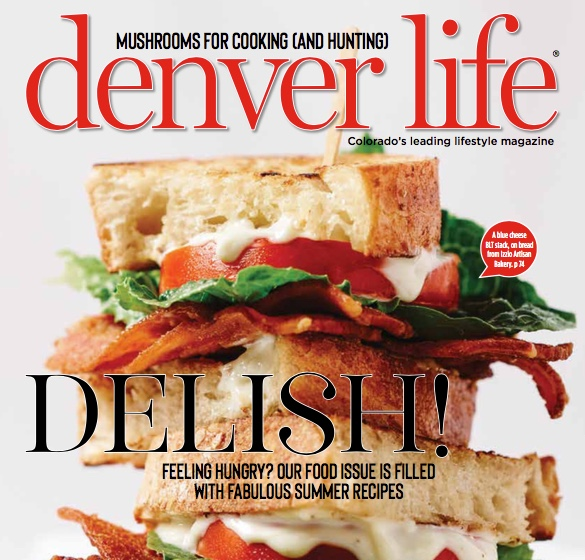 "DENVER LIFE MAGAZINE    ""  Where To Eat Now""   August 2018"