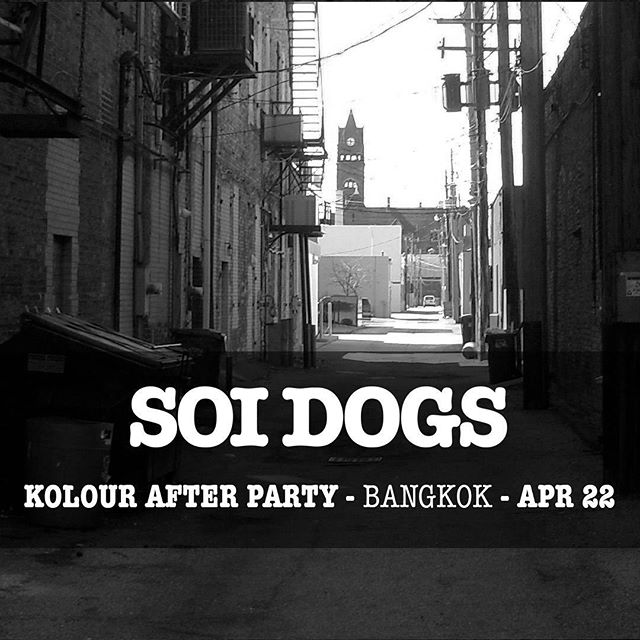 #SOIDOGS @ @mustache_bangkok  #kolourwarehouseparty #afterparty
