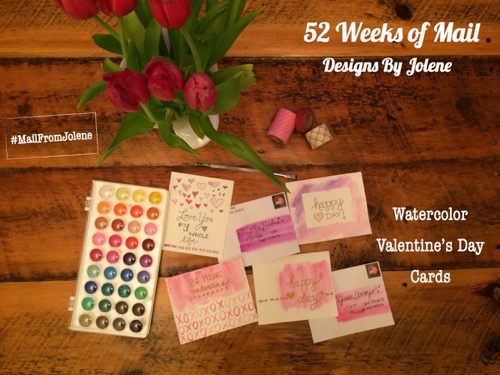 52 Weeks of Mail: Week 6 Watercolor Valentine's Day Cards