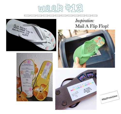 52 Weeks Of Mail-Week 12 Inspiration Mail a Flip Flop