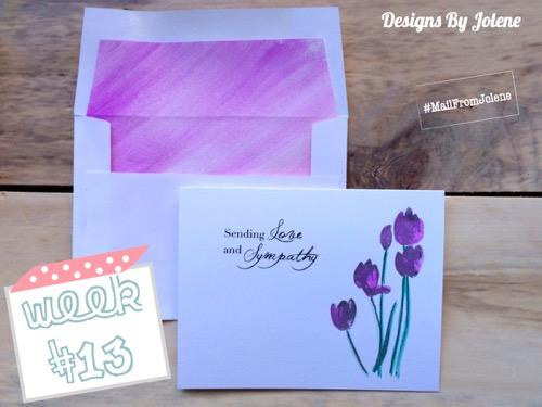 52 Weeks of Mail- Week 13  Water Color Tulips Sympathy Card