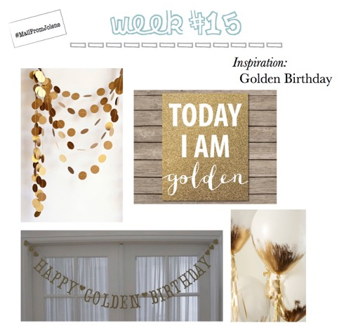 52 Weeks Of Mail-Week 15 Inspiration Golden Birthday