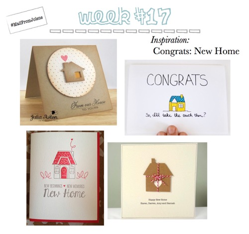 52 Weeks Of Mail-Week 17 Inspiration Congrats New Home