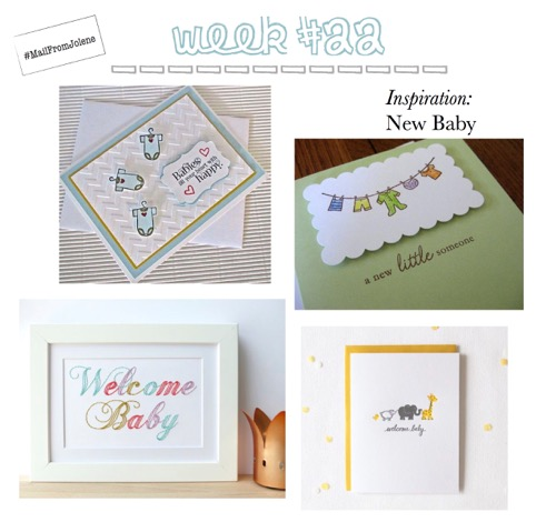 52 Weeks of Mail: Week 22 Inspiration New Baby