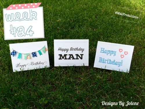 52 Weeks Of Mail- Week 24 Feature Photo | Happy Birthday Cards