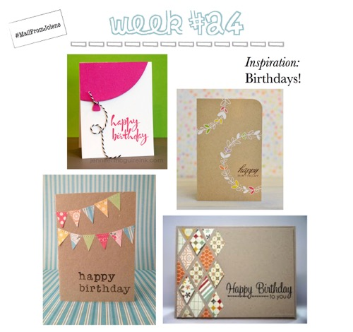 52 Weeks Of Mail-Week 24 Inspiration Birthdays