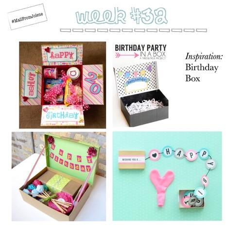 52 Weeks Of Mail-Week 32 Inspiration Birthday Box