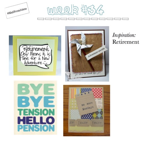 52 Weeks Of Mail-Week 34 Inspiration Retirement