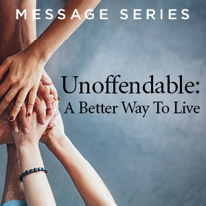 Unoffendable: A Better Way To Live