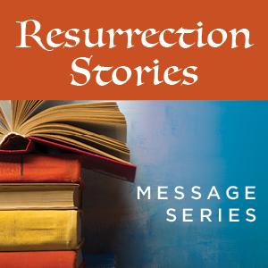 Resurrection Stories