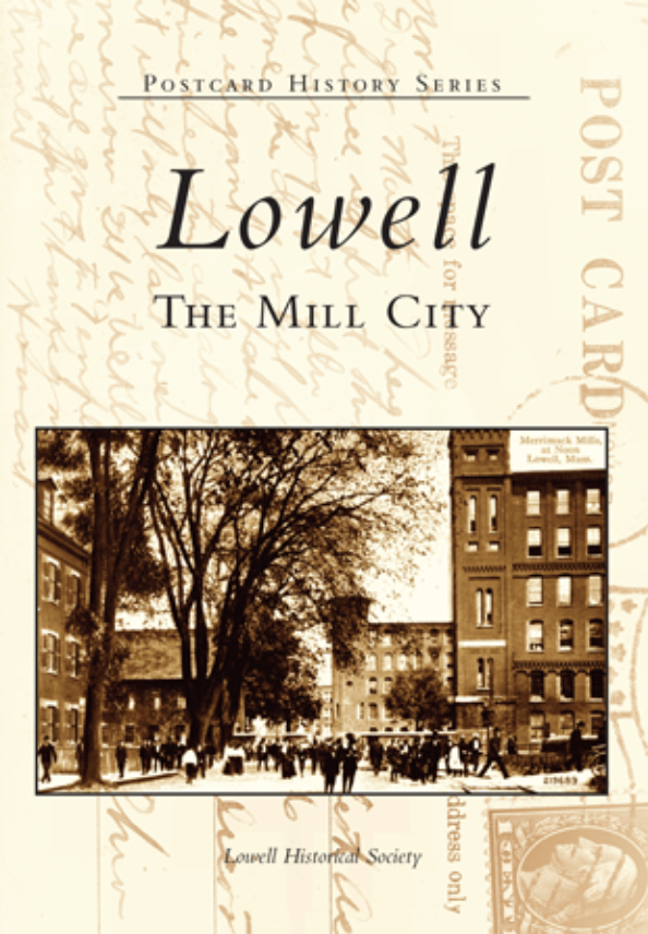 Lowell: The Mill City