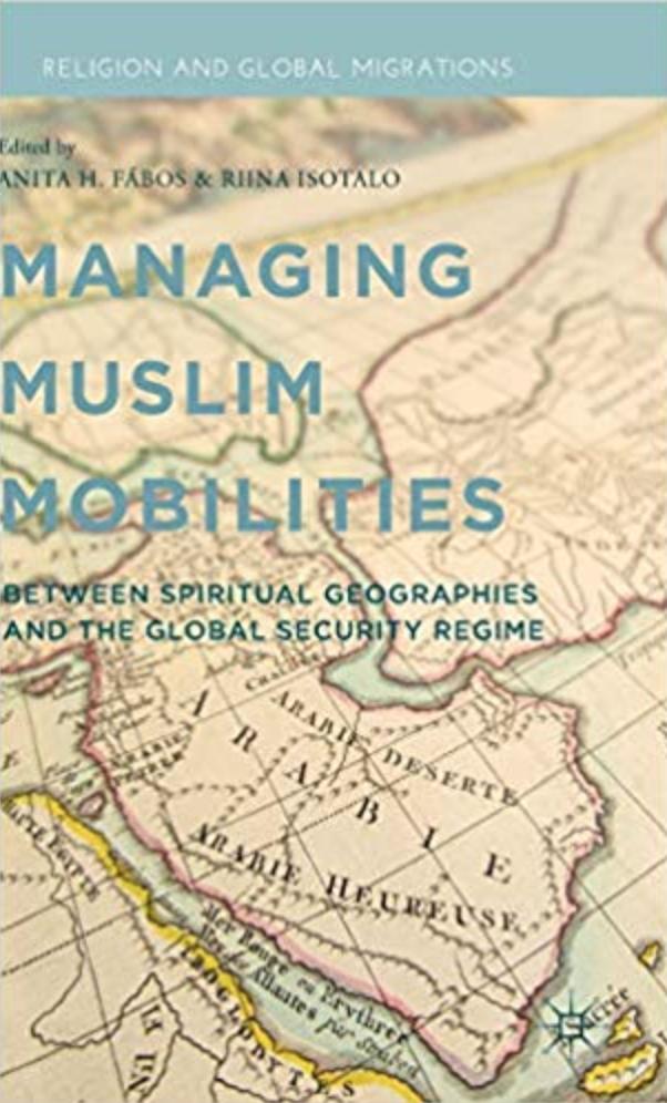 Managing Muslim Mobilities