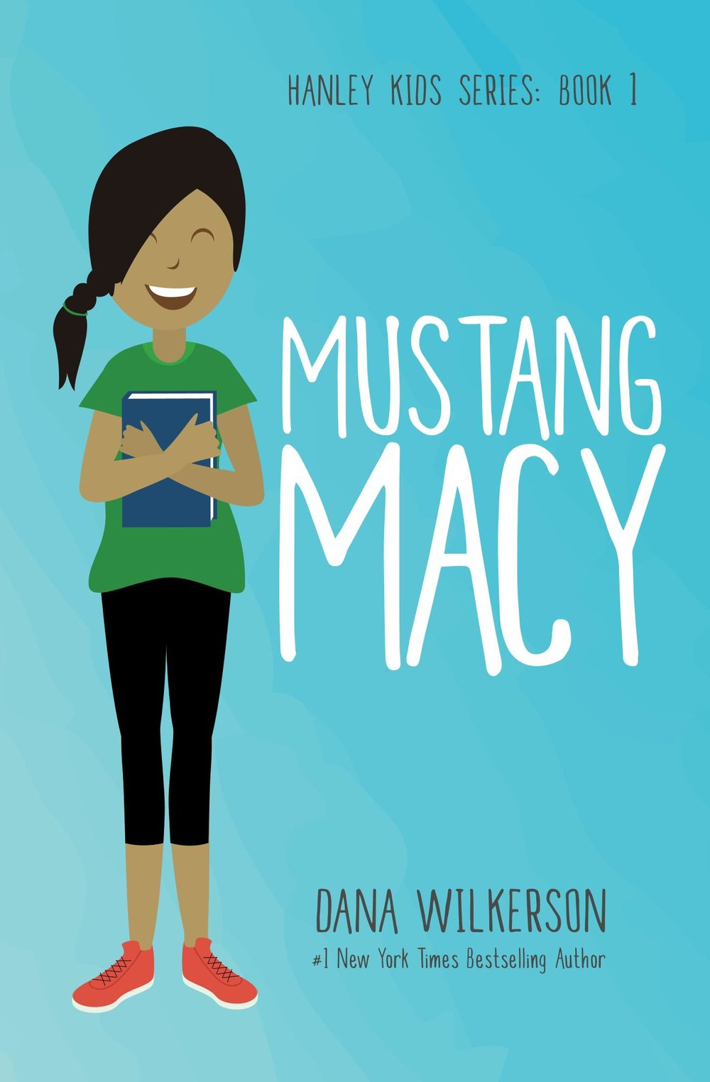 Hanley Kids Series Book 1: Mustang Macy Sample Chapter
