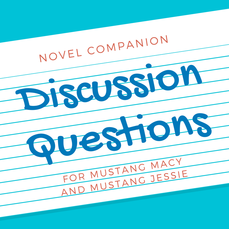 Discussion questions for Mustang Macy and Mustang Jessie