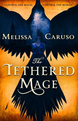 The Tethered Mage Melissa Caruso