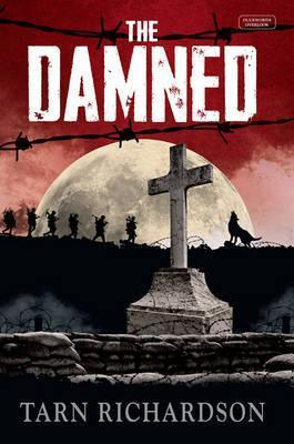 The Damned Tarn Richardson Darkest Hand Trilogy