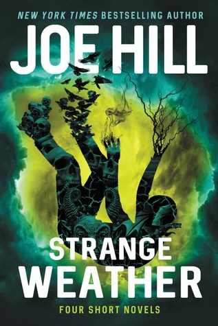 Strange Weather by Joe Hill