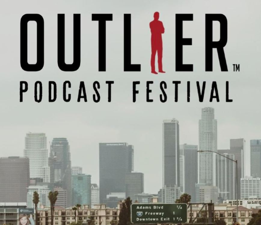 Beat the LA traffic and come to Outlier Pod Fest.