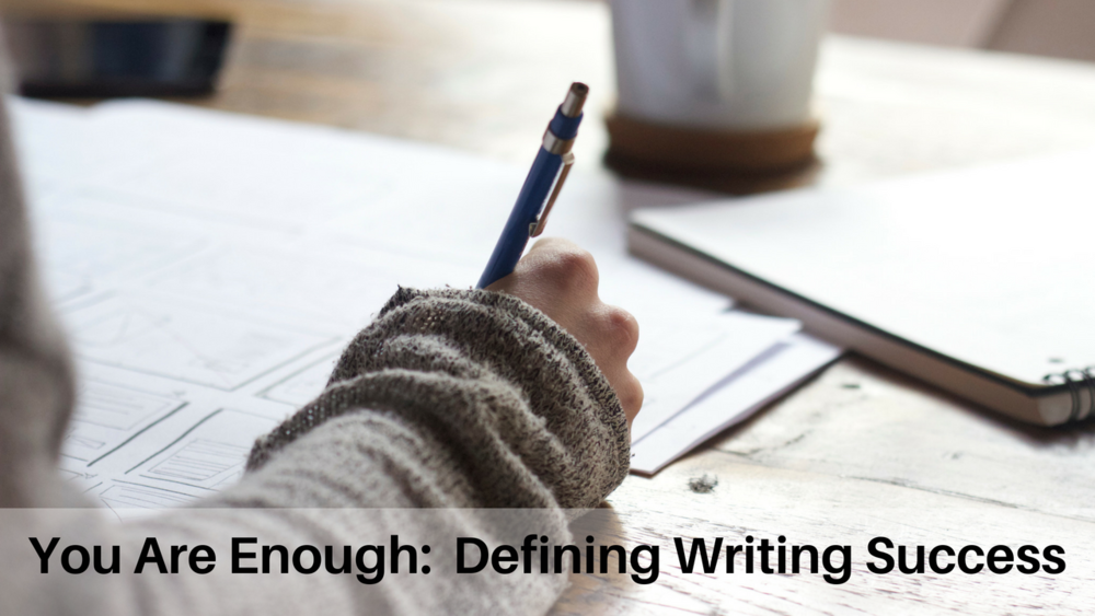 You are enoug Definining writing success.png