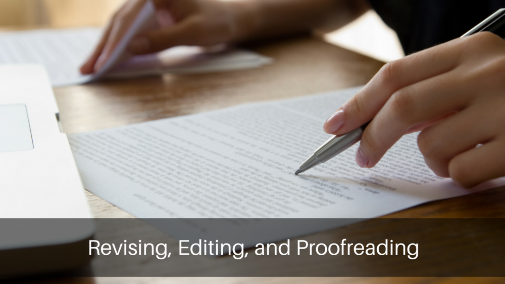 Understanding the difference between revising, editing, and proofreading.png