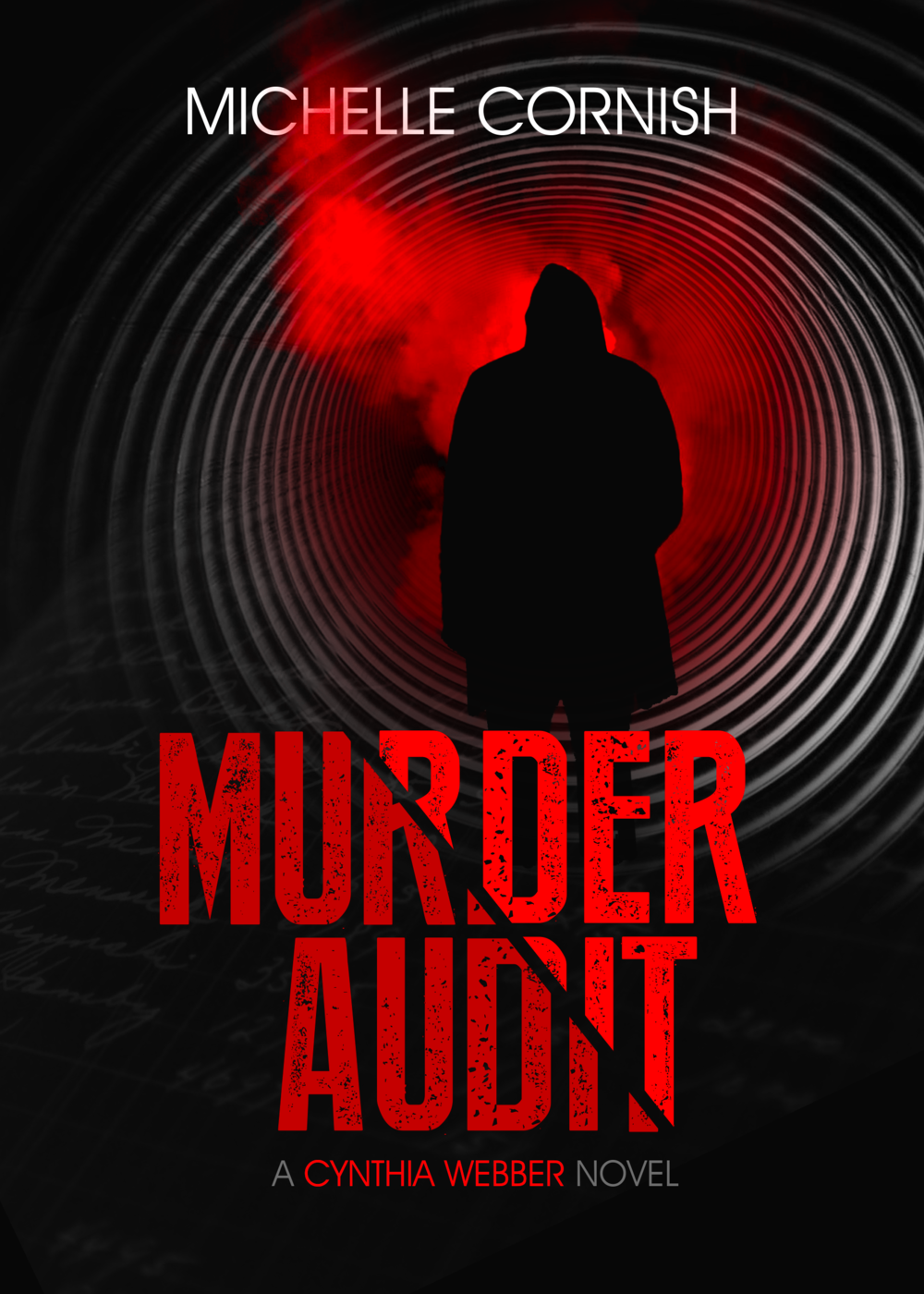 The debut financial crime thriller, Murder Audit, by Michelle Cornish is now available on Amazon!