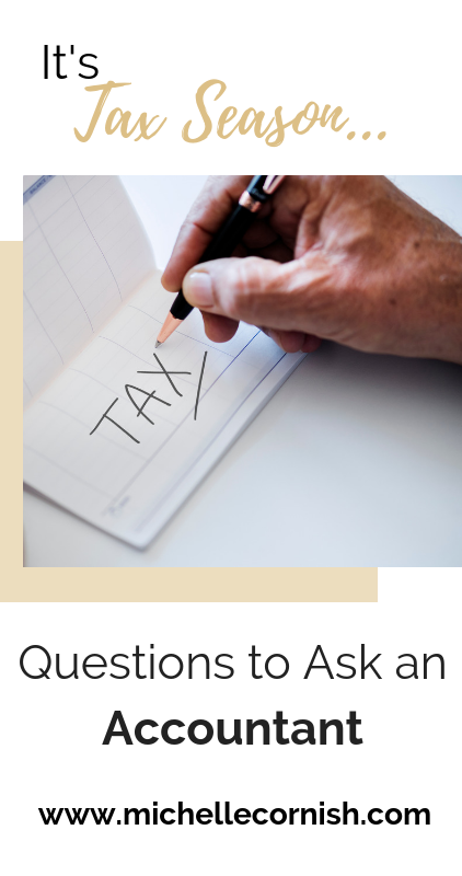 It's tax season. Do you know what questions to ask an accountant? Here are four to get you started.