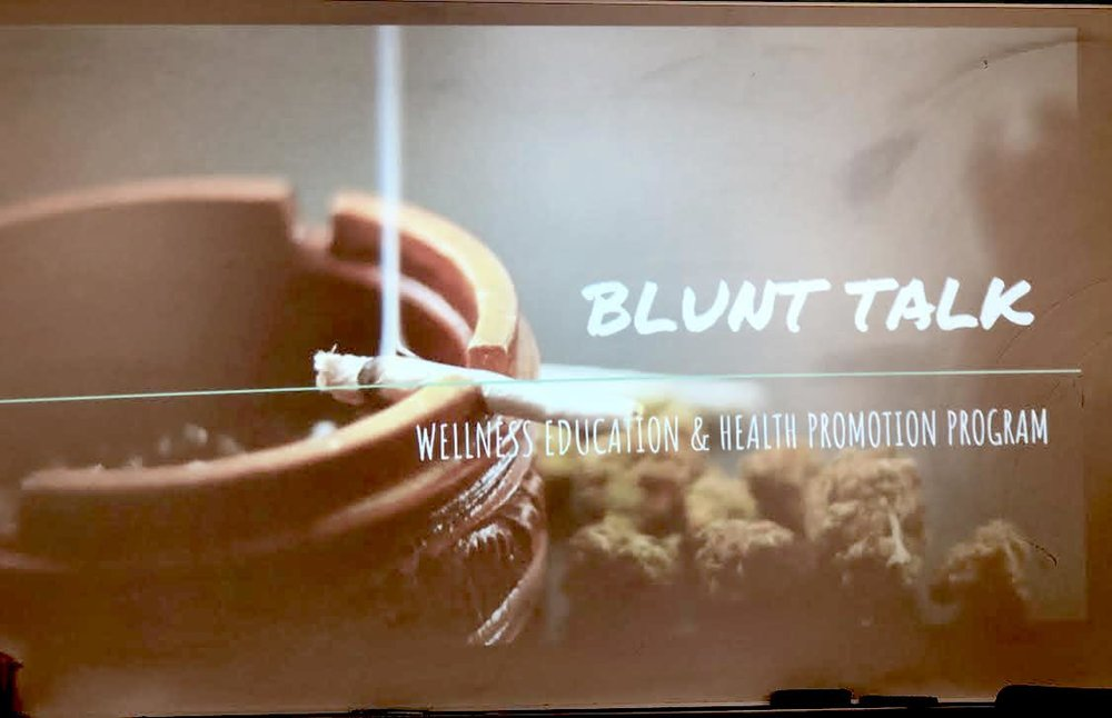 """Blunt Talk"" by Department of Wellness Education & Health Promotion Program at Lehman College, Nov. 29, 2018. Photo by Thairy Pontier Lantigua."