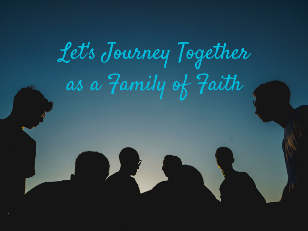 let's journey togetheras a family of faith.png
