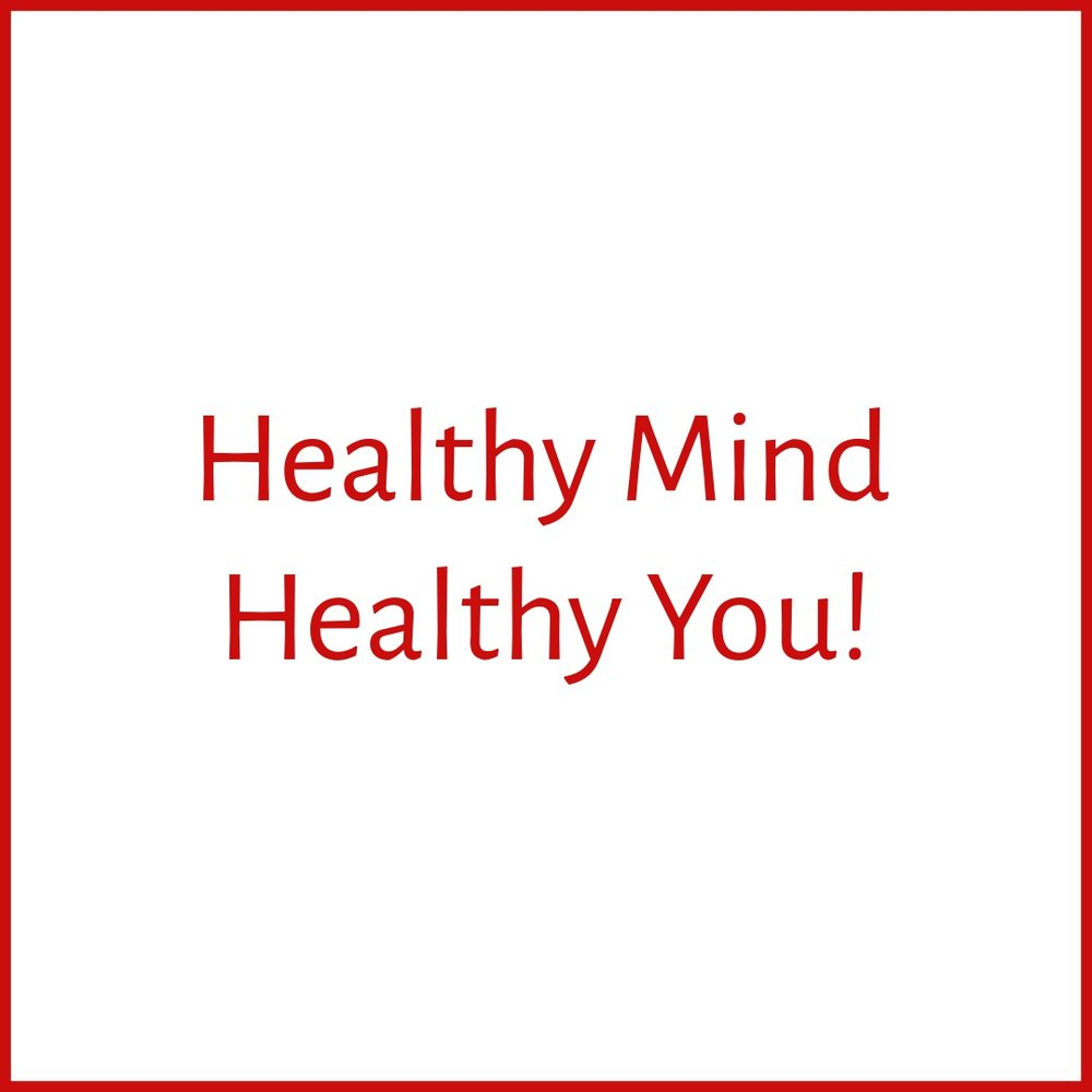 Healthy Mind, Healthy You! Dominique Mas