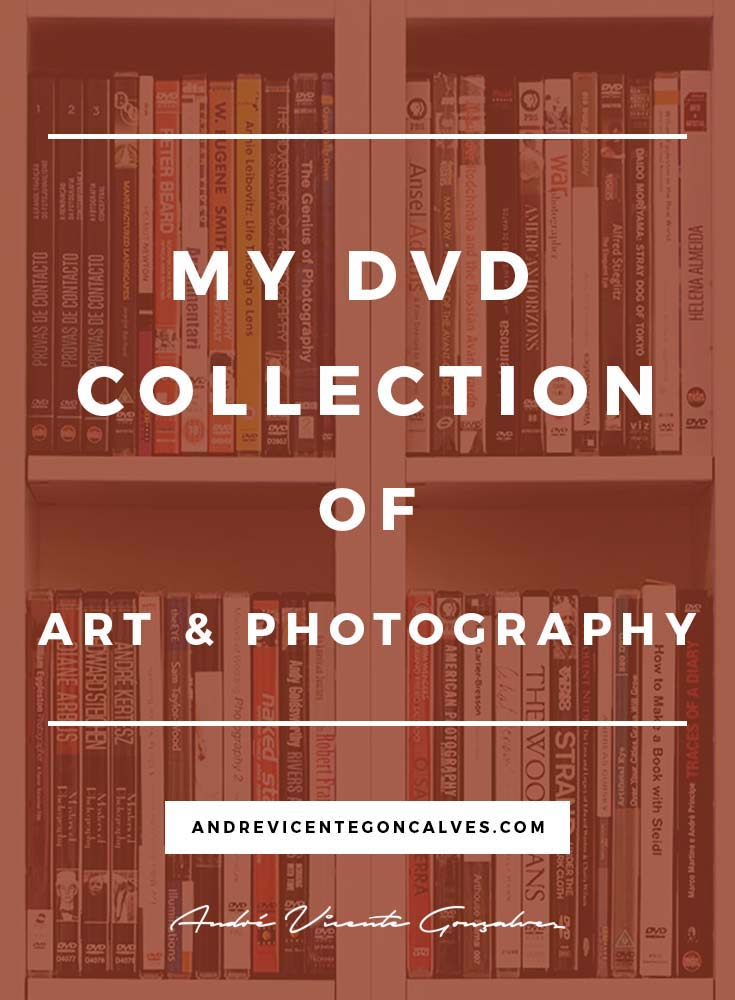 AndreVicenteGoncalves-My_DVD_Collection_of_Art_and_Photography.jpg