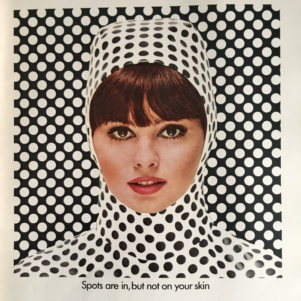 """Spots are in, but not on your skin"" Fresh-Start by Ponds. Co-ed Magazine. April 1966. Op-art was definitely gaining popularity around this time, especially after MoMA's popular ""The Responsive Eye"" exhibit in 1965. The style would essentially become embedded in mid-60s pop culture aesthetics from fashion to advertising."