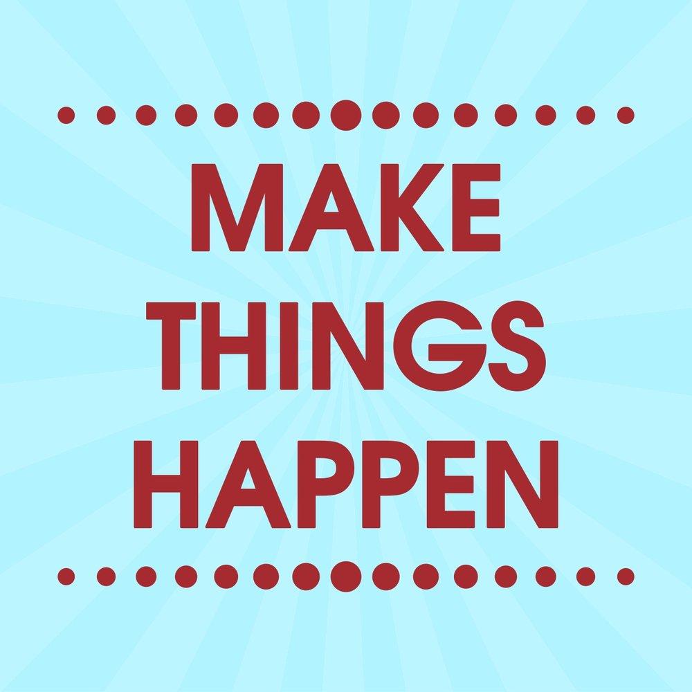 KA SLIDE Make Things Happen.jpg