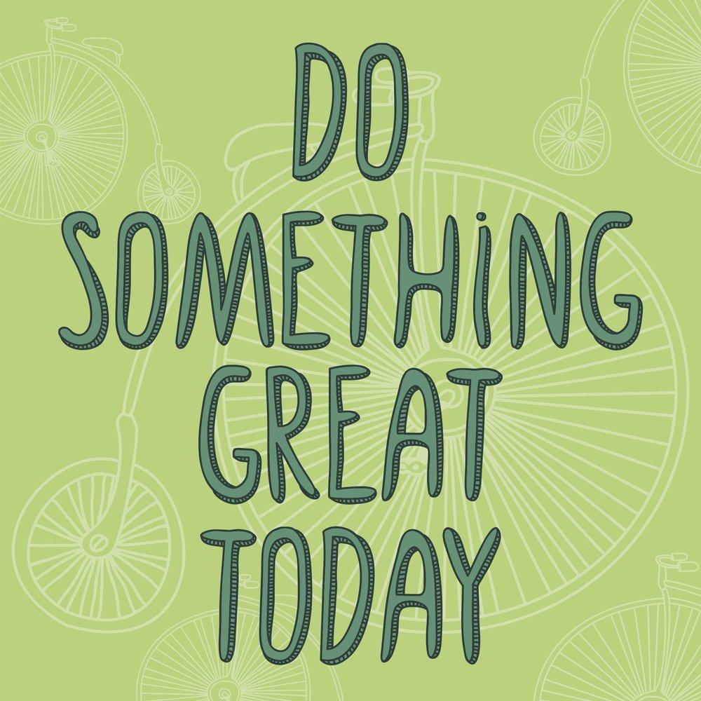 KA slide Do Something Great Today copy.jpg