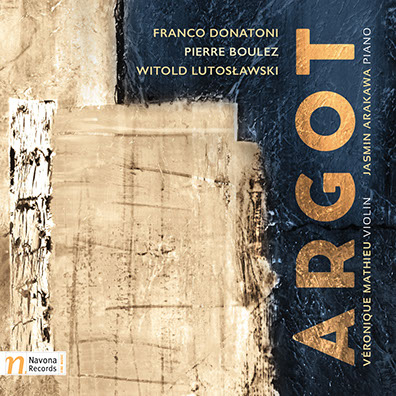 ARGOT: Works by Boulez, Donatoni, and Lutosławski   -