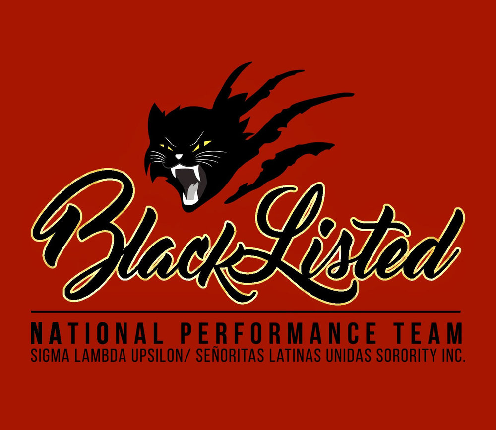 Blacklisted   BlackListed is the National Performance Team of Sigma Lambda Upsilon/Señoritas Latinas Unidas Sorority, Incorporated. Their performances are an experience like no other, providing the audience a glimpse into their culture, passion, and creative spirit.Coming out hot from their first National College Tour,BlackListed will perform at our 30th Anniversary Convention Banquet for the first time in a decade!   Learn More!