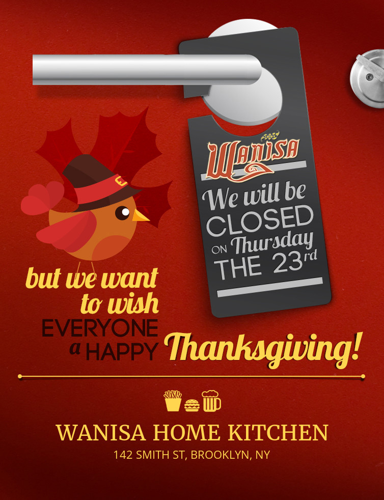 - Happy Thanksgiving :) We are all about family on this day and will be closed. Make sure to stop by on Black Friday after a long day of shopping to unwind and enjoy your favorite entrees at Wanisa Home Kitchen.