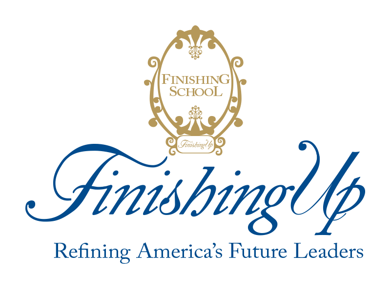 Finishing Up   Finishing Up is a post-business school course to guide young entrepreneurs and future business leaders in the mysterious ways of etiquette.