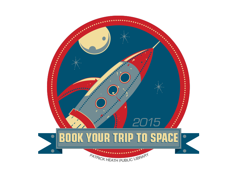 "Patrick Heath Public Library Summer Space Odyssey   PHPL's ""visit space"" theme for a summer reading program for kids."
