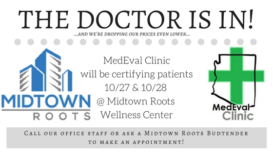 We'll be certifying patients Friday night & all day Saturday!    (10/27 & 10/28)  - Discounted pricing only available during pop-up clinic. Cannot be combined with other promotional discounts.