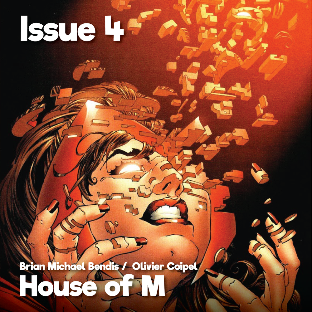 Issue4_HouseofM_1400x1400.png