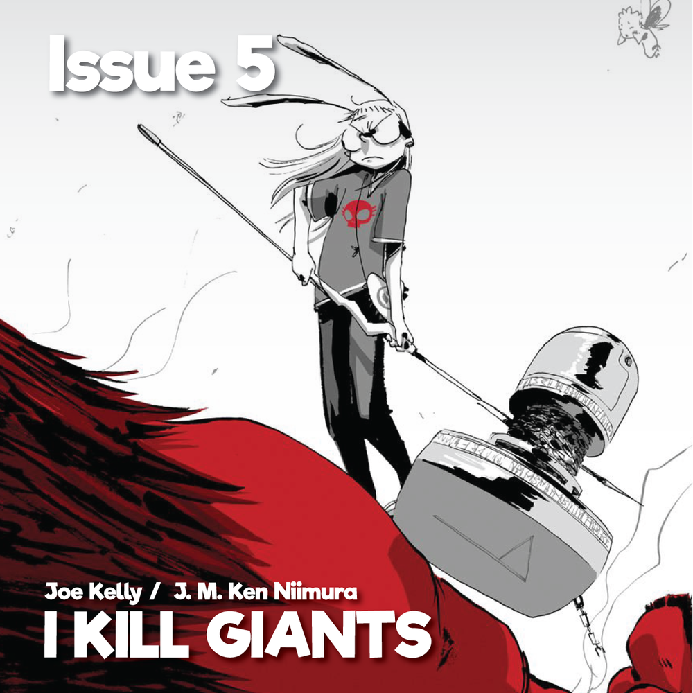 Issue5_IKillGiants1200x1200.png