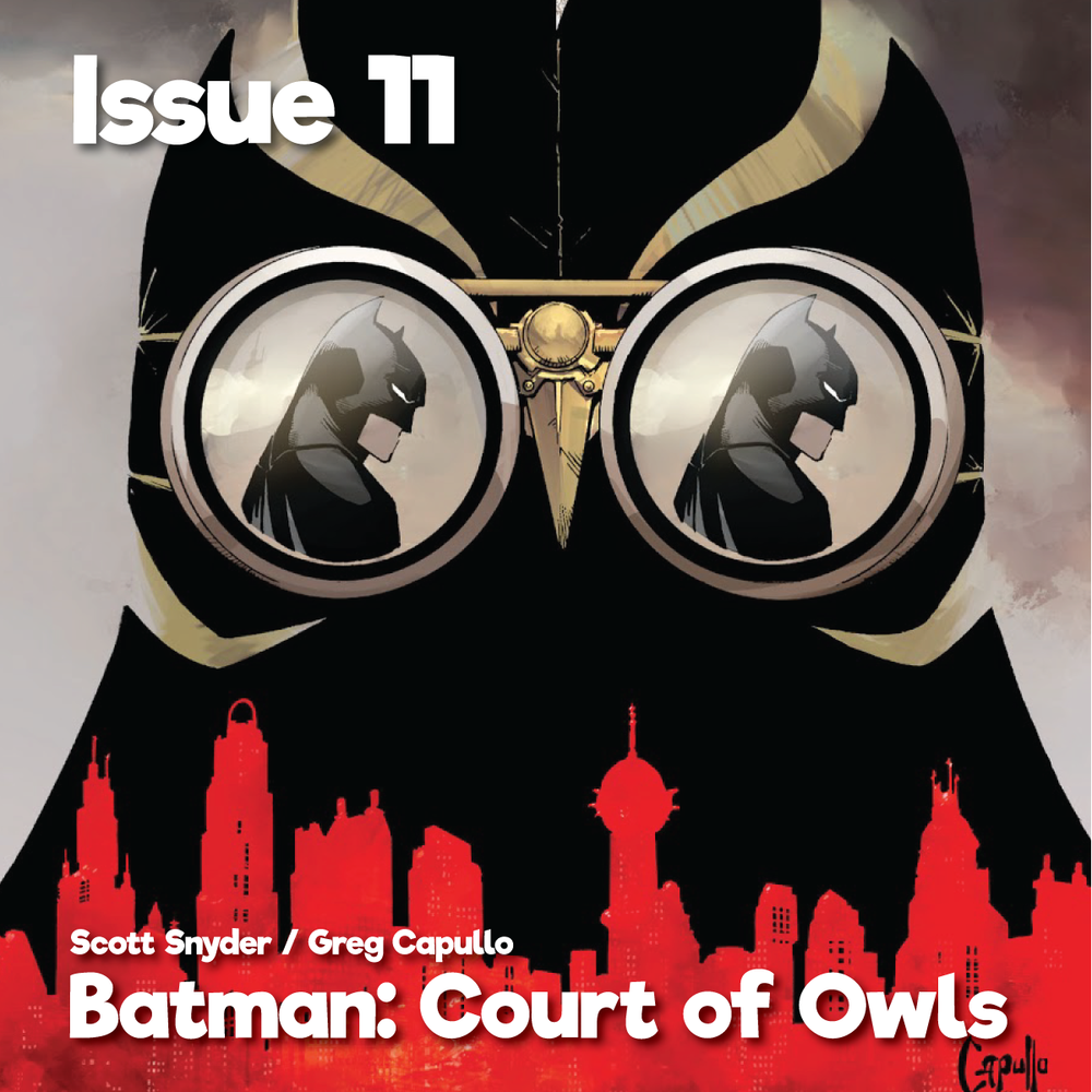 Issue11_BatmanCourtOfOwls_1200x1200.png