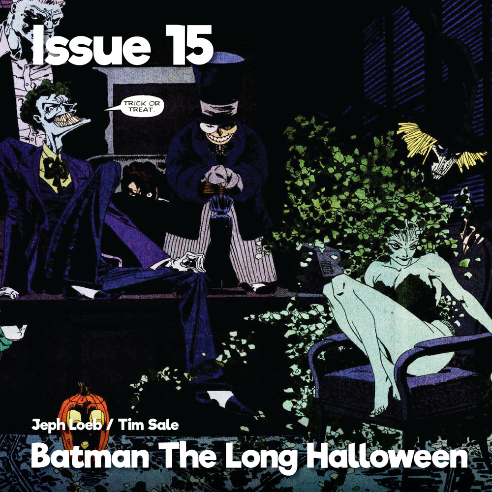 Issue15_TheLongHalloween_1200x1200.png