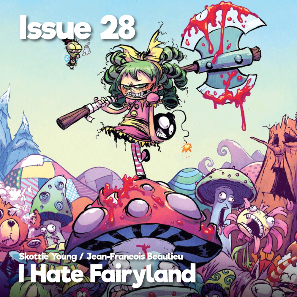 Issue28_IHateFairyland_1200x1200.png