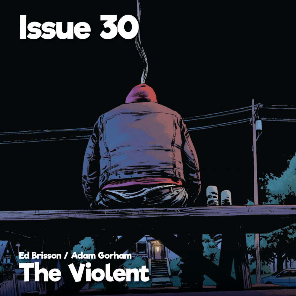 Issue30_Theviolent_1200x1200.png